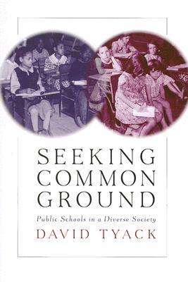 Seeking Common Ground By Tyack, David