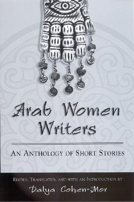 Arab Women Writers By Cohen-Mor, Dalya (EDT)