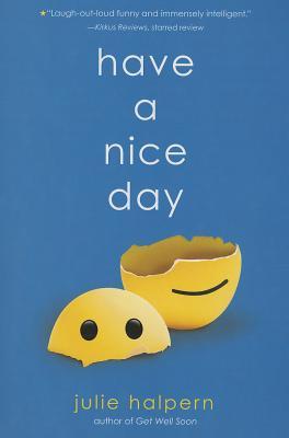 Have a Nice Day By Halpern, Julie